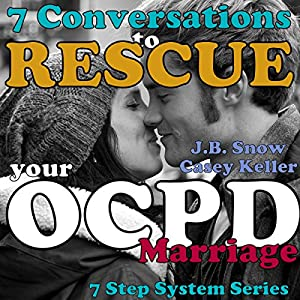 7 Conversations to Rescue Your OCPD Marriage Audiobook