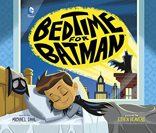 (Bedtime for Batman (DC Super Heroes))