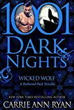Wicked Wolf: A Redwood Pack Novella