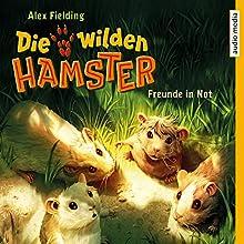 Freunde in Not (Die wilden Hamster 4) Hörbuch von Alex Fielding Gesprochen von: Christoph Jablonka