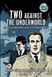 img - for Two Against the Underworld - the Collected Unauthorised Guide to the Avengers Series 1 book / textbook / text book