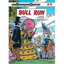 Tuniques Bleues Les 27  Bull Run