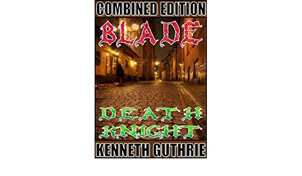 Blade and Death Knight (Fantasy Two Pack) (English Edition ...