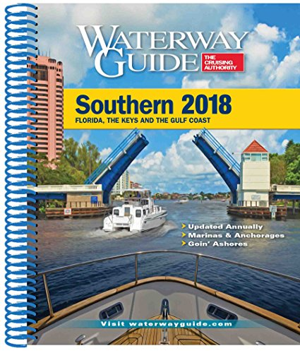 East Tx Chart (Waterway Guide Southern 2018 (Waterway Guide Southern Edition))