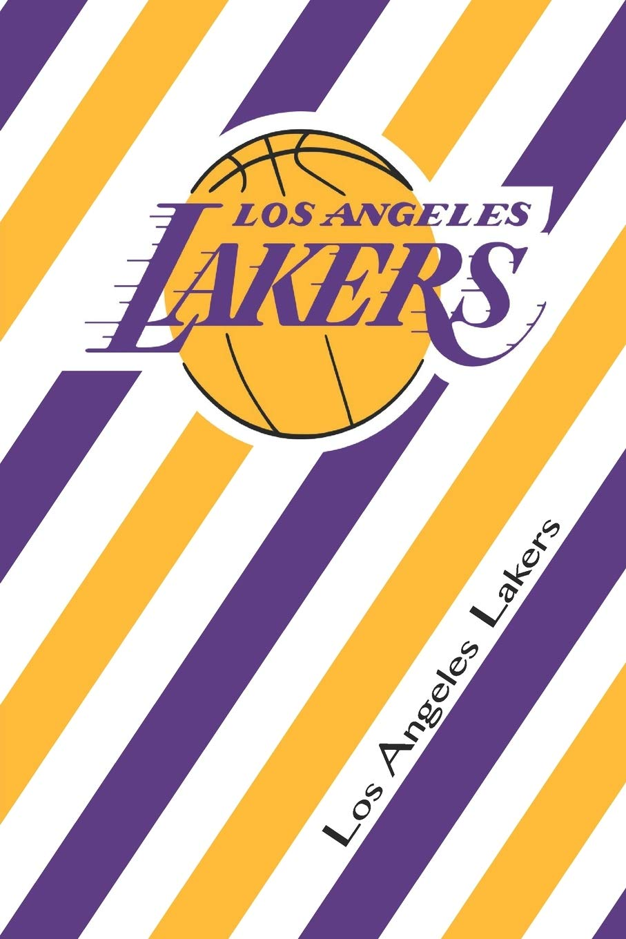 Los Angeles Lakers Lakers Striped Journal Laker Fan Appreciation Notebook Nba Journal Notebook Villa Antwan 9781694667397 Amazon Com Books