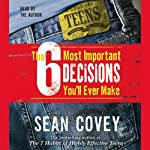 The 6 Most Important Decisions You'll Ever Make | Sean Covey