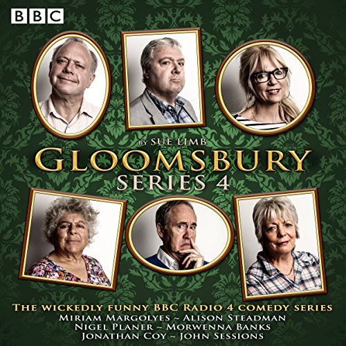 Gloomsbury: Series 4: The Hit BBC Radio 4 Comedy
