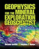 img - for Geophysics for the Mineral Exploration Geoscientist by Professor Michael Dentith (2014-06-23) book / textbook / text book