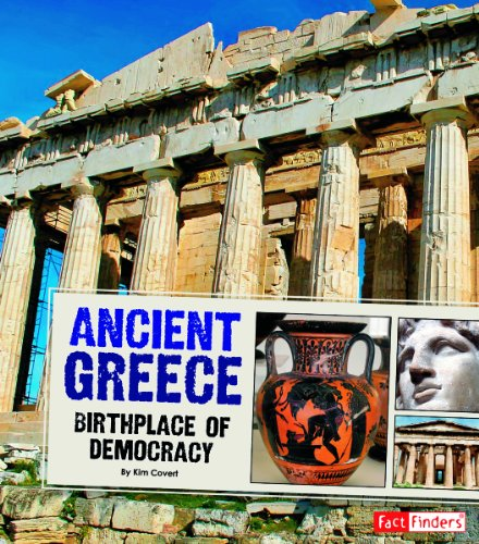 Ancient Greece: Birthplace of Democracy (Great Civilizations)