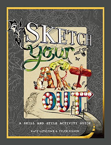 Sketch Your Art Out: A Skill and Style - Portfolio Art Set