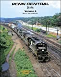 penn central in color - Penn Central in Color, Vol. 4: West of the Alleghenies