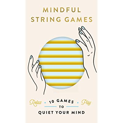 Chronicle Books Mindful String Games: 15 Games to Quiet Your Mind (1- or 2-Person Meditation Activities Using String, Cat'S Cradle & Other String Figures to Find Calm & Inner Peace, Fidget Toy Game): Toys & Games