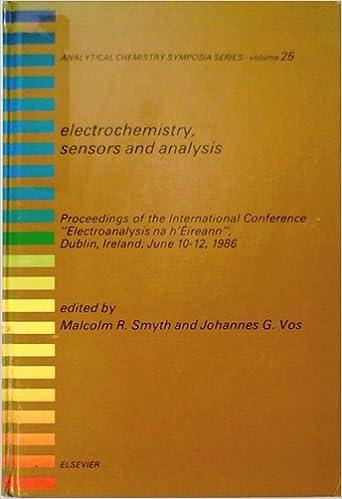 Electrochemistry Sensors And Analysis International Library