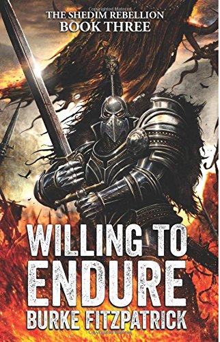 Download Willing To Endure (The Shedim Rebellion) (Volume 3) ebook