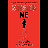 Missing Me (English Edition)