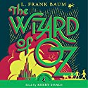 The Wizard of Oz Audiobook by L Frank Baum Narrated by Kerry Shale