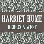 Harriet Hume | Rebecca West