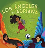 Los angeles de Adriana (Spanish Edition)