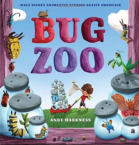 Bug Zoo: Walt Disney Animation Studios Artist Showcase Book