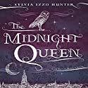 The Midnight Queen Audiobook by Sylvia Izzo Hunter Narrated by Julian Elfer