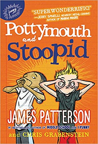 Pottymouth and stoopid james patterson stephen gilpin pottymouth and stoopid james patterson stephen gilpin 9780316349635 amazon books fandeluxe Document