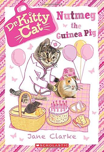 Nutmeg the Guinea Pig (Dr. KittyCat #5) pdf epub