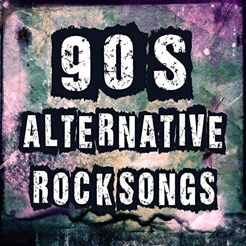 Alternative Rock Musicians: 90's Alternative Rock Songs: Best Alternative Music & Top