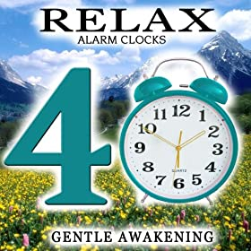 Amazon.com: 40 Relax Alarm Clocks. Gentle Awakening: Hope ...