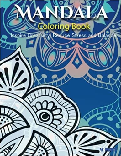 Buy Mandala Coloring Book Inspire Creativity Reduce Stress And Balance With 30 Pages 7 Online At Low Prices In India