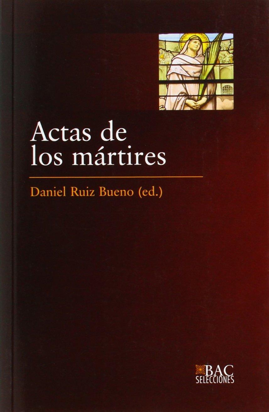Read Online Actas de los mártires (BAC SELECCIONES) ebook
