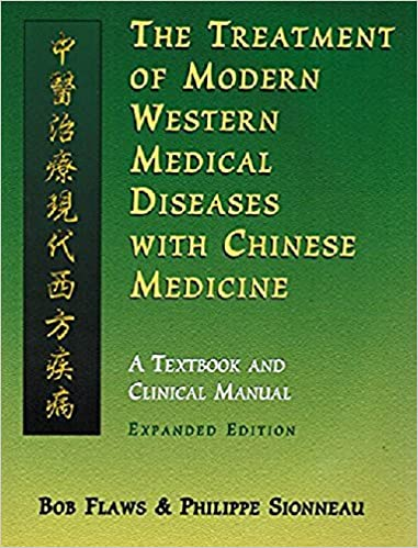 The treatment of modern western medical diseases with chinese the treatment of modern western medical diseases with chinese medicine bob flaws philippe sionneau 9781891845208 amazon books fandeluxe Gallery