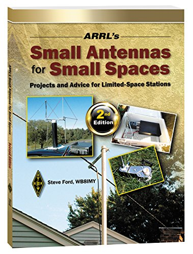 (ARRL's Small Antennas for Small Spaces)