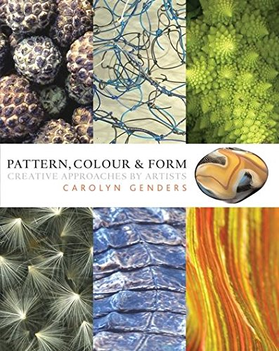 Pattern, Colour and Form -
