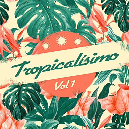 Tropicalísimo, Vol. 1
