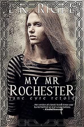 My Mr. Rochester (Jane Eyre Retold) (English Edition) eBook: Rigel ...