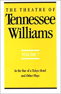 The Theatre Of Tennessee Williams Vol 7 In Bar A Tokyo