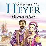 Beauvallet   Georgette Heyer