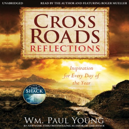 Cross Roads Reflections: Inspiration for Every Day of the Year by Hachette Audio