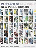 img - for In Search Of The New Public Domain book / textbook / text book