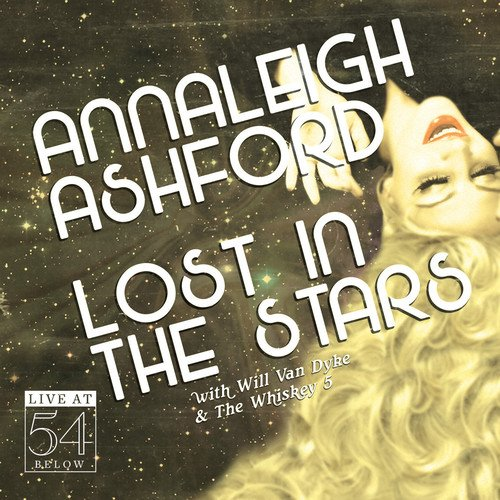 Lost in the Stars: Live at 54 BELOW by Broadway Records