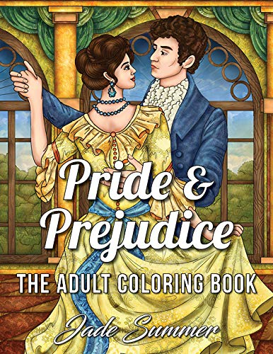 Pdf Crafts Pride & Prejudice: An Adult Coloring Book with Romantic Country Scenes, Historical Women's Fashion, and Beautiful Floral Dresses for Jane Austen Fans