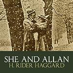 She And Allan | H. Rider Haggard