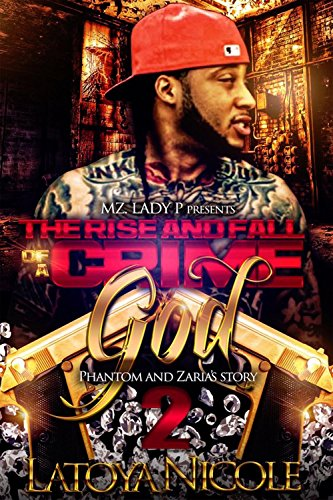The Rise and Fall Of A Crime God 2: Phantom and Zaria's Story cover