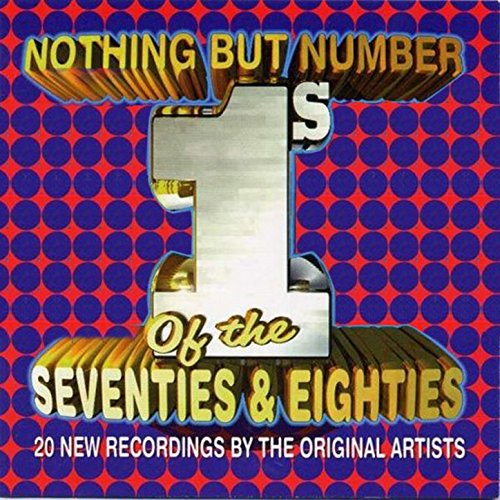 Nothing But Number 1's of the Seventies & Eighties