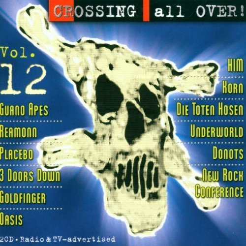 no Apes, Die Toten Hosen, 3 Doors Down, Sonic Youth.. by Crossing all over 12 (2000) (0100-01-01) ()