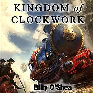 Kingdom of Clockwork Audiobook