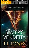 Slater's Vendetta (The Slater Mysteries Book 4)