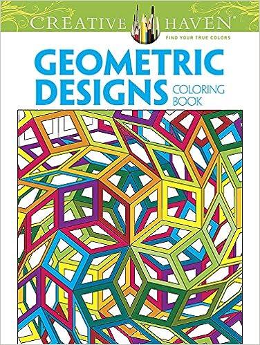 Amazon Creative Haven Geometric Designs Collection Coloring Book Adult 0800759803507 Dover Mr Hop David Peter Von Thenen Books