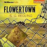Flowertown | S. G. Redling