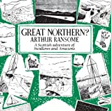 Great Northern?: Swallows and Amazons, Book 12